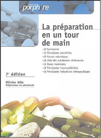La préparation en un tour de main par Olivier Allo