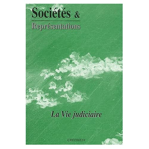 Sociétés & Représentations N° 14 Septembre 2002 : La vie judiciaire