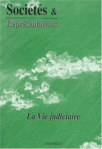 Sociétés & Représentations N° 14 Septembre 2002 : La vie judiciaire par Collectif