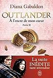 Outlander, Tome 8 - A l'encre de mon coeur : Partie 2