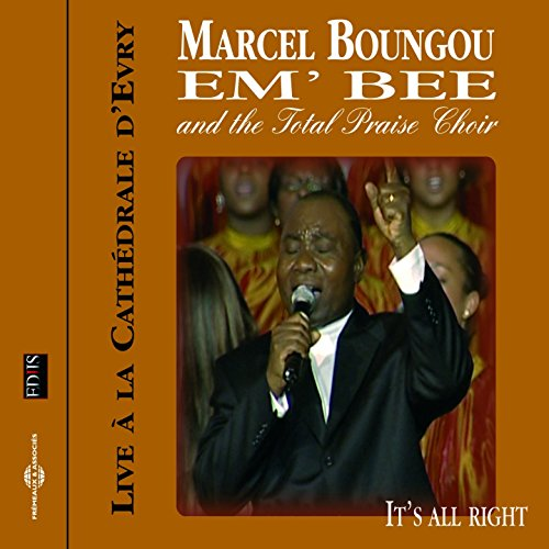 its-allright-feat-the-total-praise-choir-live-2005-cathedrale-devry-france