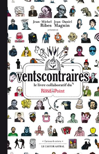 Ventscontraires - Le livre collaboratif du thtre du Rond-Point