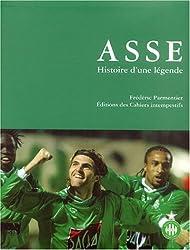 ASSE : Histoire d'une légende
