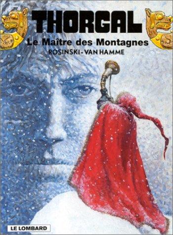 Les indispensables à 31F : Thorgal, tome 15 : Le Maître des Montagnes