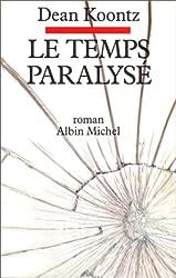 Le Temps paralysé