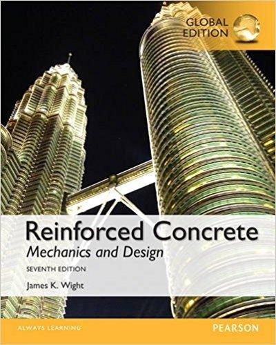 Reinforced Concrete: Mechanics and Design, Global Edition por James K. Wight