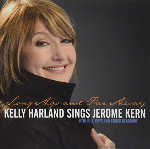 Long Ago and Far Away,Kelly Harland Sings