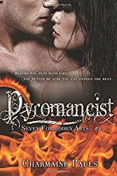 [(Pyromancist)] [By (author) Charmaine Pauls] published on (March, 2015)