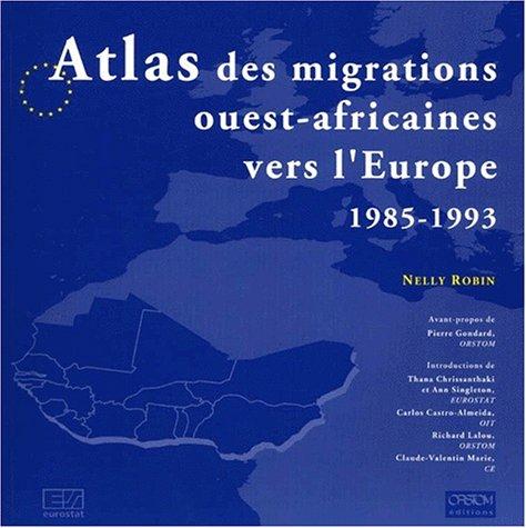 Atlas des migrations ouest africaines vers l'Europe, 1985-1993