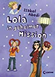 Lola, Band 3: Lola in geheimer Mission