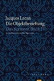 Die Objektbeziehung: Das Seminar, Buch IV