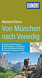 DuMont Wanderführer Von München nach Venedig