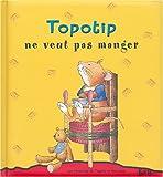 Image de Topotip ne veux pas manger