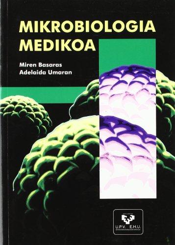 Descargar Libro Mikrobiologia medikoa de Miren Basaras Ibarzabal