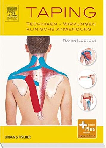 Taping: Techniken -  Wirkungen - Klinische Anwendung