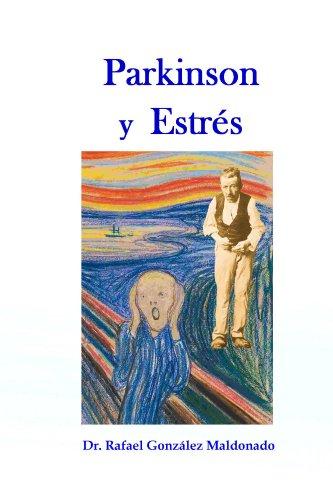 Parkinson y estrés por Rafael González Maldonado