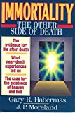 Immortality: The Other Side of Death