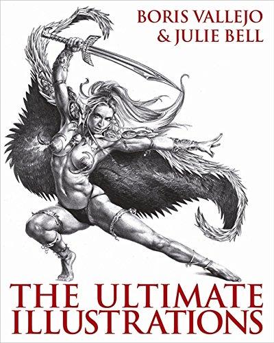 Boris Vallejo & Julie Bell - The Ultimate Illustrations