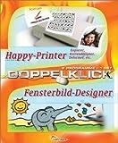 Doppelklick: Happy Printer & Fensterbild Designer: Entwerfen von Visitenkarten, Etiketten oder Hinweisschildern. Verfremden und Verzerren von Fotos. zur Gestaltung eigener Fensterbilder