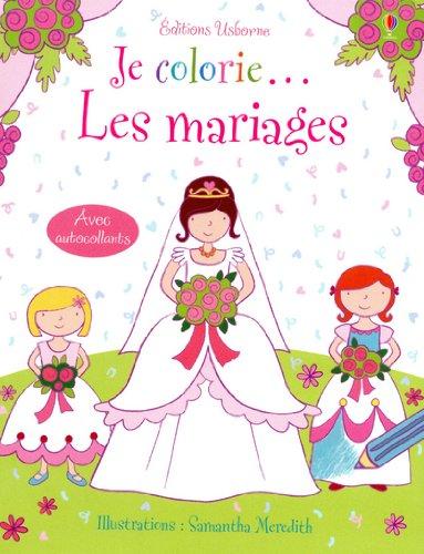 Je colorie... Les mariages - Avec autocollants par Jessica Greenwell