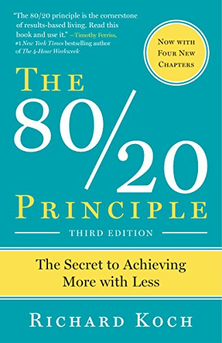 Epub the 8020 principle expanded and updated the secret to the 8020 principle expanded and updated the secret to achieving more with less by richard koch the 8020 principle the secret to success by achieving malvernweather Images