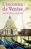 L'inconnu de Venise (HQN)