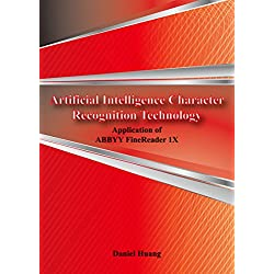 Artificial Intelligence Character Recognition Technology -- Application of ABBYY FIneReader 1X
