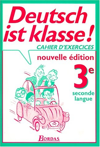 Deutsch ist klasse : 3e. Cahier d'exercices