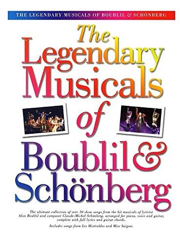 The Legendary Musicals Of Boublil And Schonberg. Für Klavier, Gesang & Gitarre