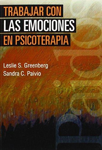 Trabajar Con Las Emociones En Psicoterapia (Psicologia, Psiquiatria, Psicoterapia/ Psychology, Psychiatry, Psychotherapy) by Leslie S. Greenberg;Sandra C. Paivio(2007-06-30)