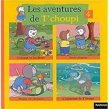 Les aventures de T'choupi Volume 4 : T'choupi et les fleurs. Grave dispute. Départ en vacances. L'aquarium de T'choupi