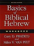 Basics of Biblical Hebrew Workbook: Second Edition