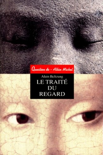 LE TRAITE DU REGARD