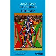 La Ciudad Letrada/ The literacy city