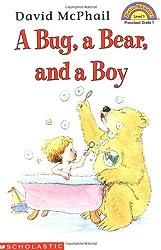 Scholastic Reader Level 1: A Bug, a Bear, and a Boy (Hello Reader! Level 1)
