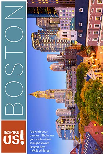 Inspire Us Boston: Captivating Images and Quotes