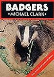 Badgers (British Natural History Series)