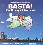 Basta!: Der Umzug ist beendet