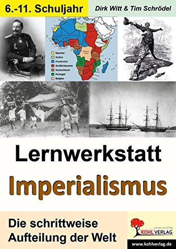 Lernwerkstatt Imperialismus: Die Aufteilung der Welt