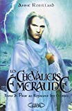 chevaliers d emeraude t03