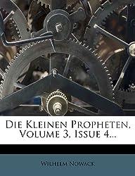 Die Kleinen Propheten, Volume 3, Issue 4...