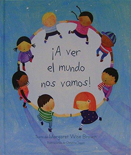 ¡A Ver El Mundo Nos Vamos! (Mwb Picturebooks)