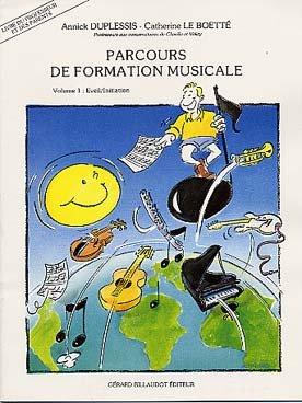 Méthode et pédagogie BILLAUDOT DUPLESSIS ANNICK - PARCOURS DE FORMATION MUSICALE VOL.1 - LIVRE DU PROFESSEUR Formation musicale - solfège