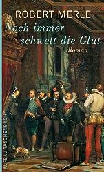 Noch immer schwelt die Glut: Roman (Fortune de France 4)