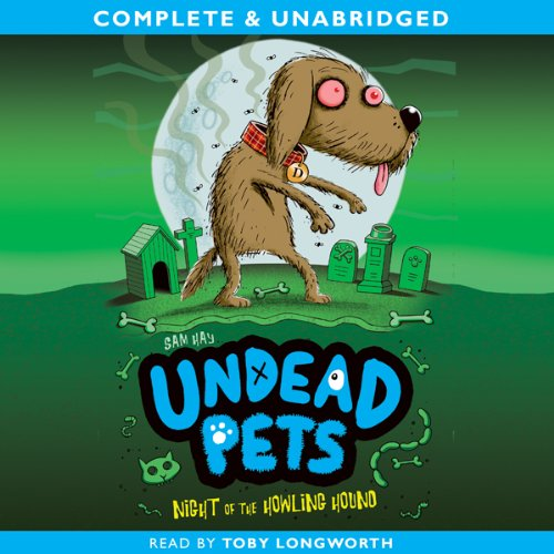 Undead Pets: Night of the Howling Hound  Audiolibri