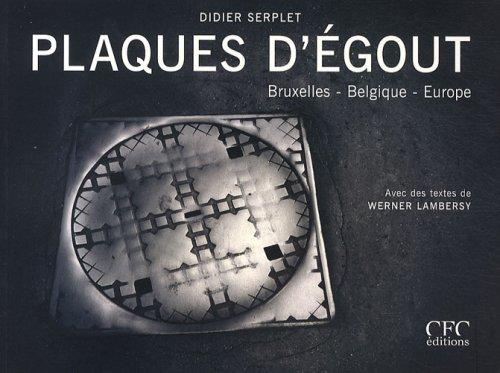 Plaques d'égout, Bruxelles-Belgique-Europe