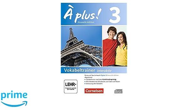À plus ! - Nouvelle édition / Band 3 - Vokabeltrainer auf CD-ROM ...