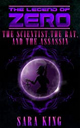 The Legend of ZERO: The Scientist, the Rat, and the Assassin (English Edition)
