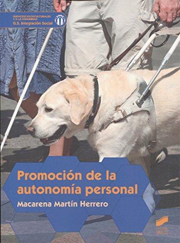 Promoción de la autonomía personal (Servicios socioculturales y a la comunidad) por Macarena Martín Herrero