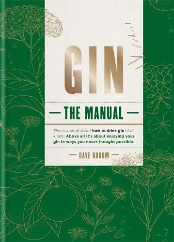 Gin: The Manual por Dave Broom